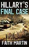 HILLARY´S FINAL CASE a gripping crime mystery full of twists (DI Hillary Greene Book 17) (English Edition)