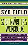 The Screenwriter´s Workbook: Exercises and Step-by-Step Instructions for Creating a Successful Screenplay, Newly Revised and Updated