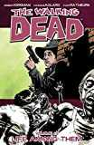 The Walking Dead Vol. 12: Life Among Them (English Edition)