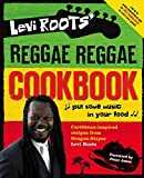 Levi Roots´ Reggae Reggae Cookbook
