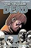 The Walking Dead Vol. 6: This Sorrowful Life (English Edition)