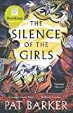 The Silence of the Girls: Shortlisted for the Women´s Prize for Fiction 2019 (English Edition)