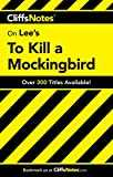 CliffsNotes on Lee´s To Kill a Mockingbird