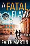 A Fatal Flaw: A gripping, twisty murder mystery perfect for all crime fiction fans (Ryder and Loveday, Book 3) (English Edition)