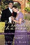 Taking Another Chance: A Pride and Prejudice Variation (English Edition)