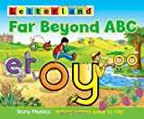 Far Beyond ABC: Story Phonics - Making Letters Come to Life!