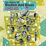 The History of Rhythm and Blues 1942 - 52