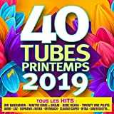 40 Tubes printemps 2019 [Explicit]