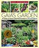 Gaia´s Garden: A Guide to Home-Scale Permaculture