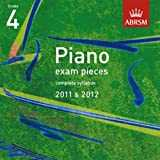 ABRSM Selected Piano Exam Pieces : 2011–2012 (Grade 4) – CD Only. Pour Piano