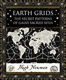 Earth Grids: The Secret Patterns of Gaia´s Sacred Sites