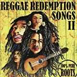 Reggae Redemption Songs II