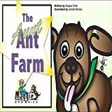 Nick and Maggie: Aunt (ant) Farm (Children´s Bedtime Story)