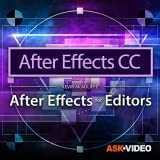 After Effects CC 301 : After Effects For Editors