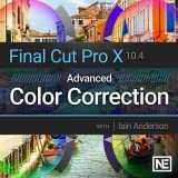 Final Cut Pro 204 : Advanced Color Correction