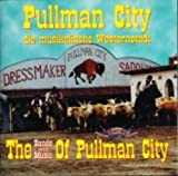 Various Pullman City-The Bands & The M