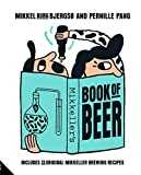 Mikkeller´s Book of Beer: Includes 25 Original Mikkeller Brewing Recipes