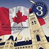 Cycle 3 Canadian History Songs, Vol. 2