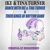 Dance with Ike & Tina Turner & Their Kings of Rhythm Band