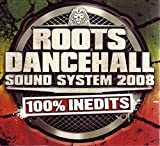 Roots Dancehall Sound System 2008
