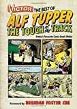 Victor the Best of Alf Tupper the Tough of the Track: Britain´s Favourite Comic-book Athlete (Victory) by Morris Heggie (2012-10-11)