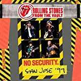 From the Vault: No Security - San Jose 1999 [Import anglais]
