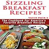 Healthy Breakfast Recipes : Sizzling Breakfast Recipes 50 Mouth Watering And Lip Smaking Breakfast Recipes Value Pack 3