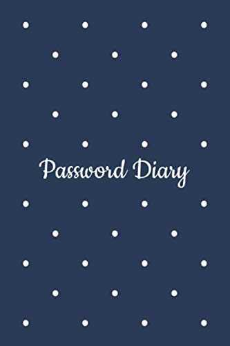 Password Diary: Password Logbook, Alphabetized AZ Manager Notebook for Internet Address, Username, Website Login & Email | Alphabetical Record Book ... Keeper Journal and Tracker for Men, Teen Boys