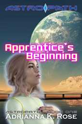 Apprentice's Beginning (Astropath Book 1) (English Edition)