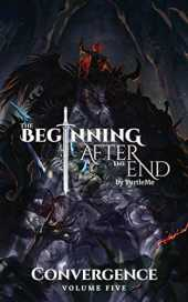 The Beginning After The End: Convergence, Book 5 (English Edition)