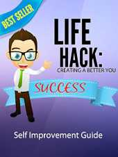 Life Hack - Creating A Better You: A book that will help you to improve your life with different tricks and guidelines (English Edition)