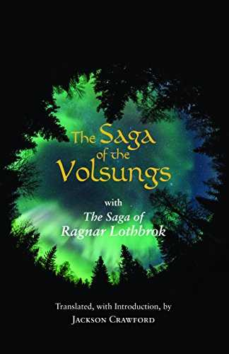 The Saga of the Volsungs: With the Saga of Ragnar Lothbrok (Hackett Classics) (English Edition)