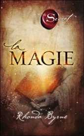 The Secret, la Magie