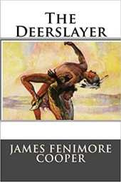 THE DEERSLAYER ANNOTATED EDITION (English Edition)