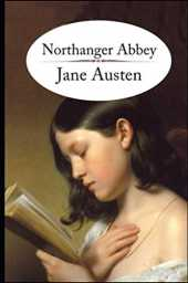 Northanger Abbey Annotated
