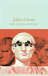 Julius Caesar(Annotated & Illustrated) (English Edition)