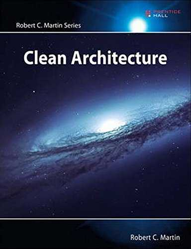 Clean Architecture: A Craftsman´s Guide to Software Structure and Design