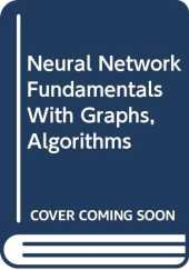 Neural Network Fundamentals with Graphs, Algorithms and Applications (McGraw-Hill International Editions)