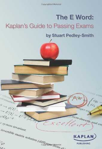 The E-word: Kaplan's Guide to Passing Exams by Stuart Pedley-Smith (2010-05-01)