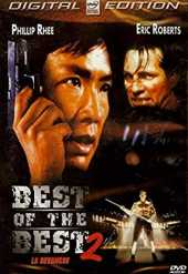 BEST OF THE BEST 2 - LA REVANCHE