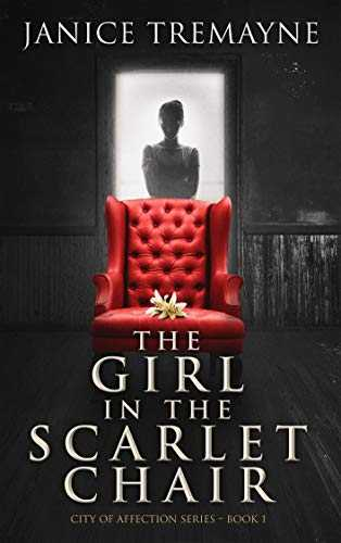 The Girl in the Scarlet Chair: A Paranormal Romance Novel (City of Affection - Book 1) (English Edition)