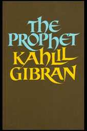 The Prophet: [Annotated]: (Non-Fiction Classics) Kahlil Gibran