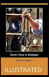 Seven Keys to Baldpate Illustrated