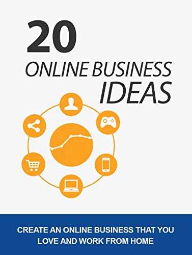 20 Online Business Ideas: 20 High-Income Skills / STARTUP, One Dollar away From Where to start. (g Article For Blogs) (English Edition)
