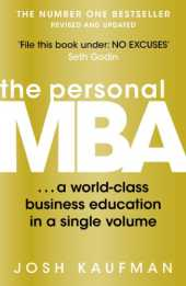 The Personal MBA: A World-Class Business Education in a Single Volume (English Edition)