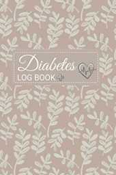 Diabetes Log Book: Cool Blood Sugar Log Book. Daily ( Two Year) Glucose Tracker- logbook for blood glucose monitoring over 2 years Daily Readings ... Breakfast, Lunch , Dinner, Snacks. Bedtime
