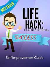 Life Hack-Creating a Better You (English Edition)