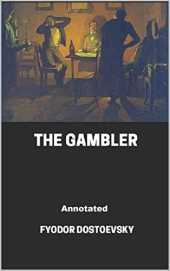 The Gambler Annotated (English Edition)