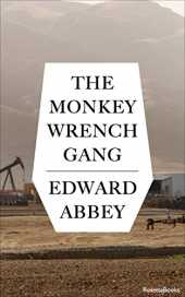 The Monkey Wrench Gang (English Edition)