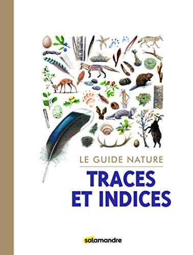 Le guide nature Traces et indices
